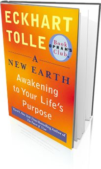 A New Earth by Eckhart Tolle.